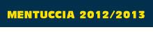 Pizzeria La Mentuccia stagione serie A Uisp Brescia 2012/2013